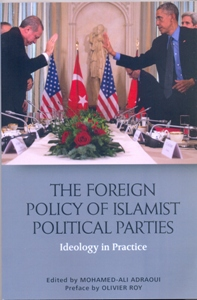 The Foreign Policy of Islamist Political Parties