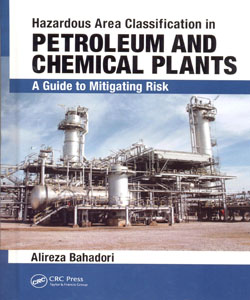 Hazardous Area classification in Petroleum and Chemical Plants A guide to Mitigating Risk