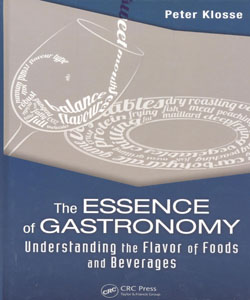 The Essence of Gastronomy Understanding the Flavour of Foods and Beverages