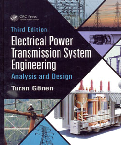 Electrical Power Transmission System Engineering Analysis and Design 3ed.