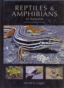 Reptiles and Amphibians of Australia 7Ed.