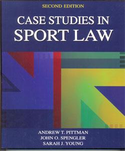 Case Studies in Sport Law 2Ed.