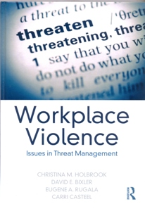 Workplace Violence Issues in Threat Management