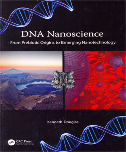 DNA Nanoscience From Prebiotic Origins to Emerging Nanotechnology