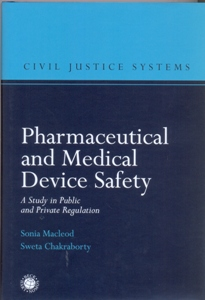 Pharmaceutical and Medical Device Safety A Study in Public and Private Regulation