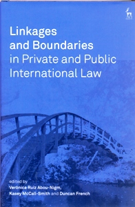 Linkages and Boundaries in Private and Public International Law