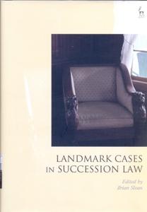 Landmark Cases in Succession Law