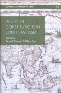 Pluralist Constitutions in Southeast Asia