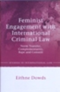 Feminist Engagement with International Criminal Law