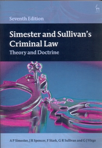 Simester and Sullivan's Criminal Law Theory and Doctrine 7Ed.