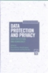 Data Protection and Privacy Data Protection and Democracy