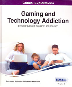 Gaming and Technology Addiction: Breakthroughs in Research and Practice 2 Vol.Set