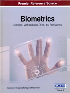 Biometrics: Concepts, Methodologies, Tools, and Applications 3 Vol.Set.