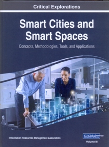 Smart Cities and Smart Spaces: Concepts, Methodologies, Tools, and Applications 3 Vol.Set.