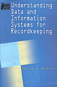 Understanding Data and Information Systems for Recordkeeping
