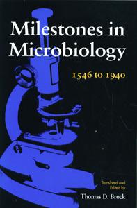 Milestones in Microbiology