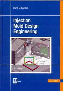 Injection Mold Design Engineering 2Ed.