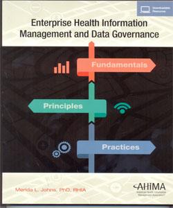 Enterprise Health Information Management and Data Governance