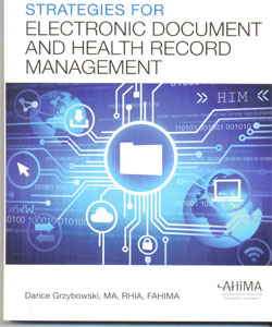 Strategies for Electronic Document and Health Record Management