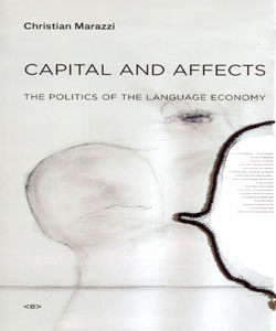 Capital and Affects The Politics of the Language Economy
