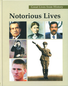 Great Lives From History : Notorious Lives (3 vol set)