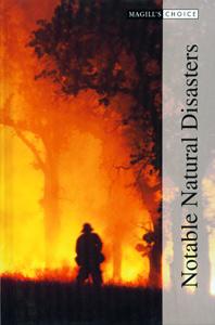 Magill's Choice : Notable Natural Disasters