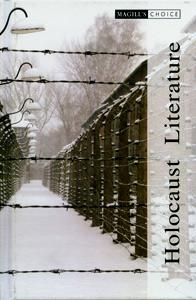 Magill's Choice : Holocaust Literature