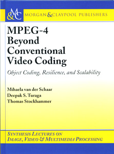 MPEG-4 Beyond Conventional Video Coding