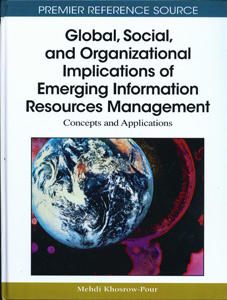Global, Social, and Organizational Implications of Emerging Information Resources Management: Concepts and Applications