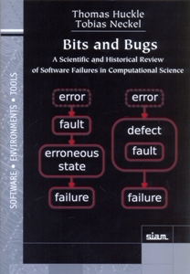 BITS AND BUGS: A SCIENTIFIC AND HISTORICAL REVIEW OF SOFTWARE FAILURES IN COMPUTATIONAL SCIENCE
