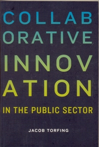 COLLABORATIVE INNOVATION IN THE PUBLIC SECTOR