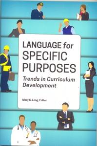 Language for Specific Purposes: Trends in Curriculum Development