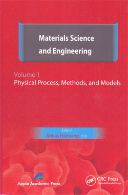 Materials Science and Engineering Vol.1 Physical Process,Methods,and Models