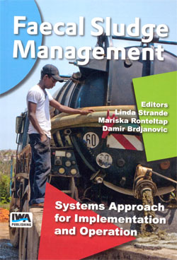 Faecal Sludge Management Systems Approach for Implementation and Operation