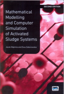 Mathematical Modelling and Computer Simulation of Activated Sludge Systems 2Ed.