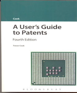 A User's Guide to Patents 4Ed.