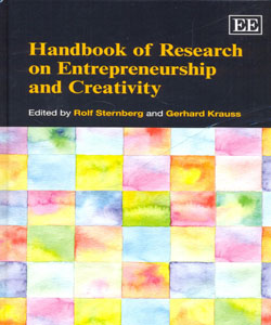 Handbook of Research on Entrepreneurship and Creativity