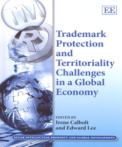 Trademark Protection and Territoriality Challenges in a Global Economy