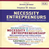 Necessity Entrepreneurs Microenterprise Education and Economic Development