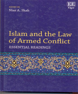 Islam and the Law of Armed Conflict Essential Readings