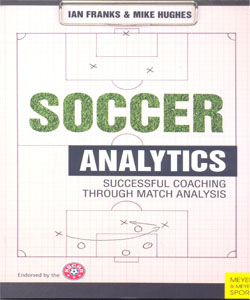 SOCCER ANALYTICS SUCCESSFUL COACHING THROUGH MATCH ANALYSIS