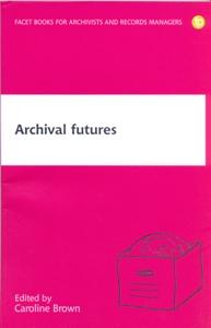 Archival Futures