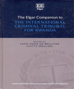 The Elgar Companion to the International Criminal Tribunal for Rwanda