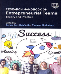Research Handbook on Entrepreneurial Teams Theory and Practice