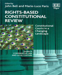 Rights-Based Constitutional Review Constitutional Courts in a Changing Landscape