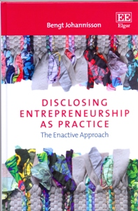 Disclosing Entrepreneurship as Practice The Enactive Approach