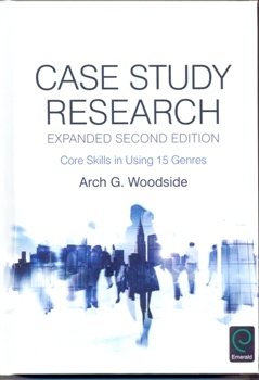 Case Study Research Core Skills in Using 15 Genres
