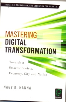 Mastering Digital Transformation Towards a Smarter Society, Economy, City and Nation