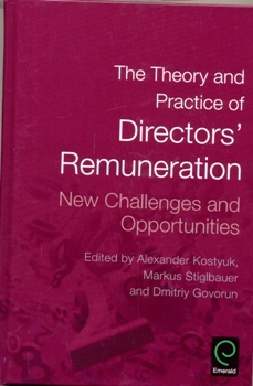 The Theory and Practice of Directors' Remuneration