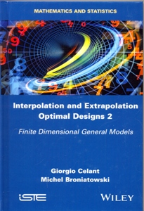 Interpolation and Extrapolation Optimal Designs 2: Finite Dimensional General Models